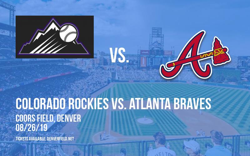 Colorado Rockies vs. Atlanta Braves at Coors Field