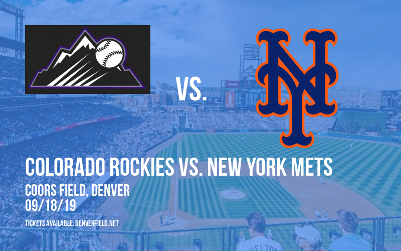 Colorado Rockies vs. New York Mets at Coors Field