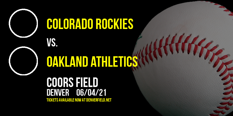 Colorado Rockies vs. Oakland Athletics at Coors Field