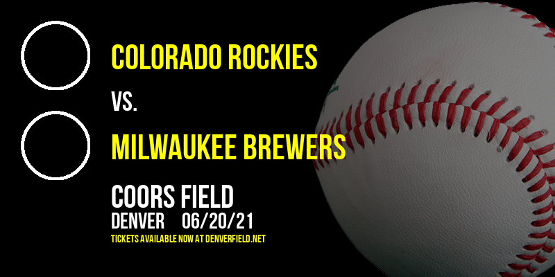 Colorado Rockies vs. Milwaukee Brewers at Coors Field