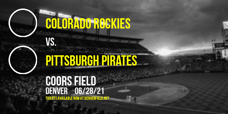 Colorado Rockies vs. Pittsburgh Pirates at Coors Field