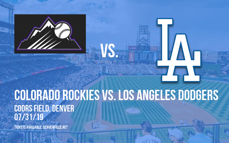 Colorado Rockies vs. Los Angeles Dodgers at Coors Field