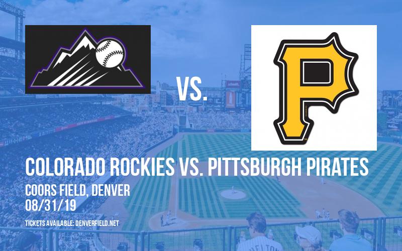 Colorado Rockies vs. Pittsburgh Pirates at Coors Field