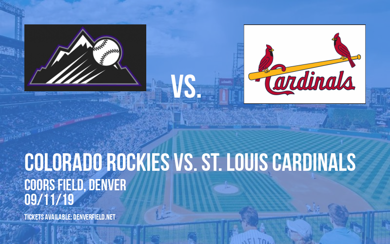 Colorado Rockies vs. St. Louis Cardinals at Coors Field