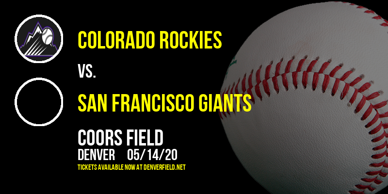 Colorado Rockies vs. San Francisco Giants at Coors Field