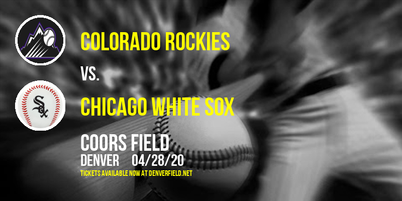 Colorado Rockies vs. Chicago White Sox [CANCELLED] at Coors Field