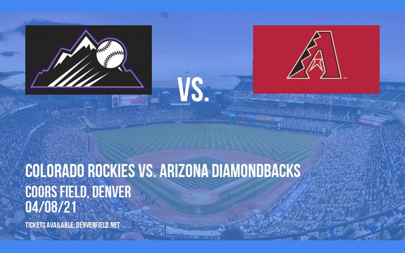 Colorado Rockies vs. Arizona Diamondbacks [CANCELLED] at Coors Field