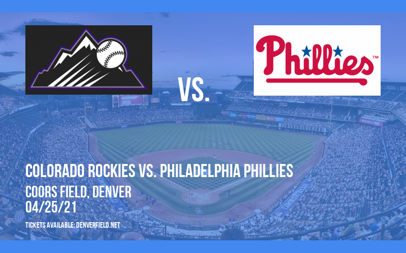 Colorado Rockies vs. Philadelphia Phillies [CANCELLED] at Coors Field