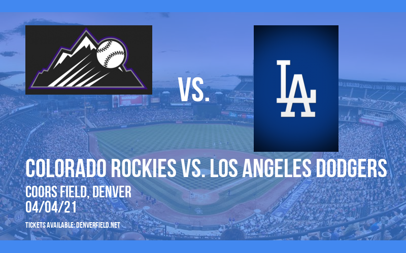 Colorado Rockies vs. Los Angeles Dodgers [CANCELLED] at Coors Field