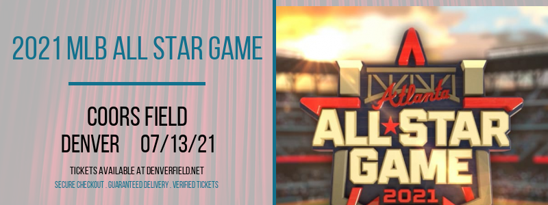 2021 MLB All Star Game at Coors Field